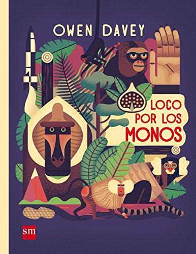 Loco por los monos (Albumes ilustrados) por Owen Davey