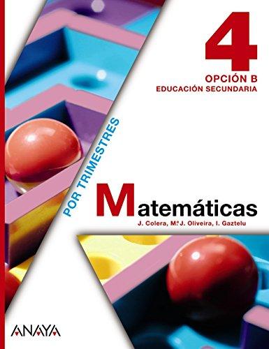 Matemáticas 4. Opción B. (Matemáticas - Opción B) - 9788467802511