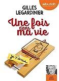 Une fois dans ma vie: Livre audio 1CD MP3 - Postface lue par l'auteur - Suivi d'un entretien avec l'auteur