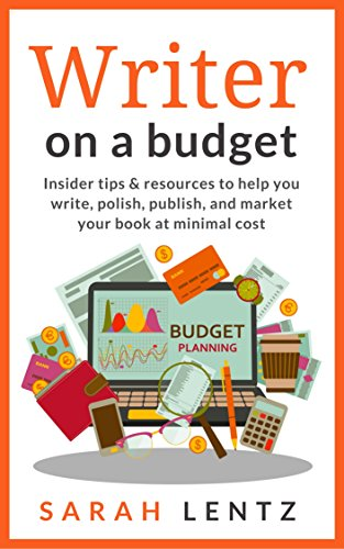 writer-on-a-budget-insider-tips-and-resources-to-help-you-write-polish-publish-and-market-your-book-