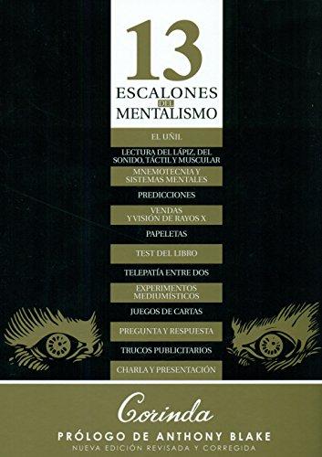 TRECE ESCALONES DEL MENTALISMO por Tony Corinda