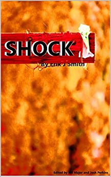 Shock (English Edition) di [Smith, Erik J]