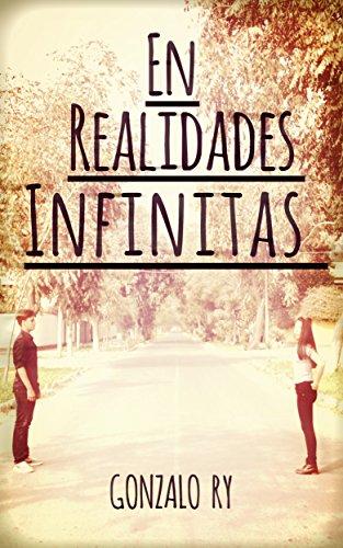 En Realidades Infinitas (Almas Suicidas nº 2) por Gonzalo Ruiz