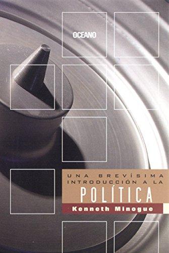 Una brevísima introducción a la política