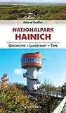Regionalführer Nationalpark Hainich: Geschichte, Landschaft, Tipps