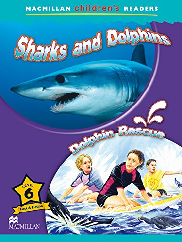 MCHR 6 Sharks & Dolphins: Rescue (int): Sharks and Dolphins / Dolphin Rescue: Level 6 - 9780230010246