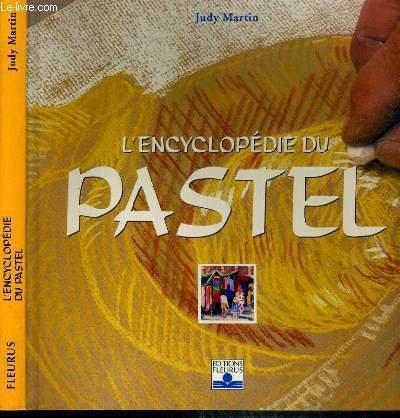 Encyclopédie du pastel par Martin Judy