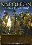Napoléon - Le Soleil d'Austerlitz [Édition Limitée]