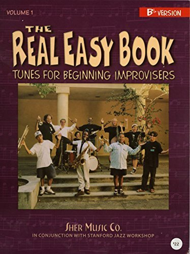 The Real Easy Book: Tunes for Beginning Improvisers Volume 1 (Bb Version) by Michael Zisman (2005) Spiral-bound