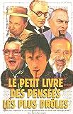 Telecharger Livres Le petit livre des pensees les plus droles (PDF,EPUB,MOBI) gratuits en Francaise