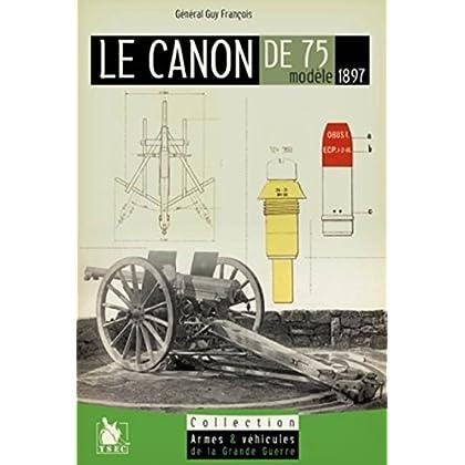 Le canon de 75 mocèle 1897