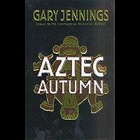 Aztec Autumn (English Edition)