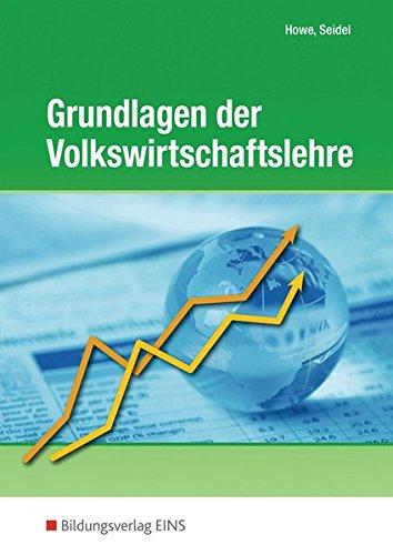 Grundlagen der Volkswirtschaftslehre, Lerngerüst - Lerninformationen - Lernaufgaben - Lernkontrolle, Lehr-/Fachbuch