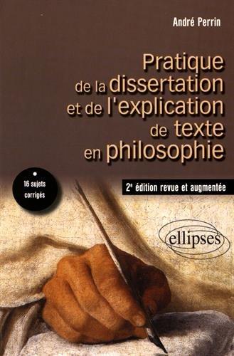 Pratique de la Dissertation et de l'Explication de Texte en Philosophie
