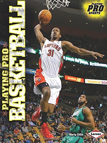 Playing Pro Basketball (Playing Pro Sports) by Marty Gitlin (2014-08-01)