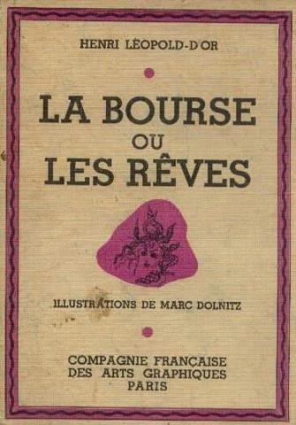 La bourse ou les rêves par Léopold D'or Henri