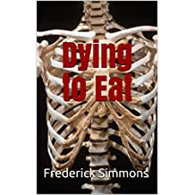 Dying to Eat: Will nitrogen fertilizer decimate humans? (English Edition)