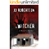 The Watcher (Bigler County Romantic Thrillers Book 1)