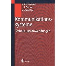 Kommunikationssysteme: Technik Und Anwendungen