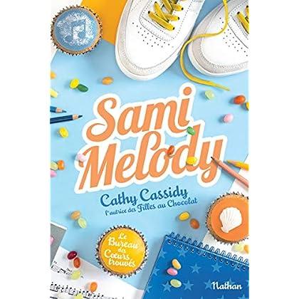 Sami Melody - Le bureau des cœurs trouvés - Tome 2 - Dès 11 ans (2)