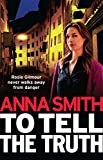 To Tell the Truth by Anna Smith