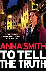 To Tell the Truth: Rosie Gilmour 2