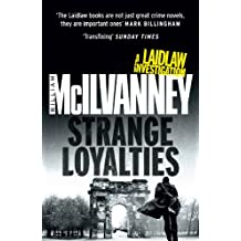Strange Loyalties (Laidlaw 3) (Laidlaw Trilogy)