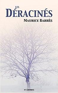 Les Déracinés par Maurice Barrès