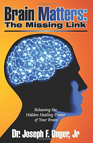 Book Matters: The Missing Link: Releasing the Hidden Healing Power of Your Brain