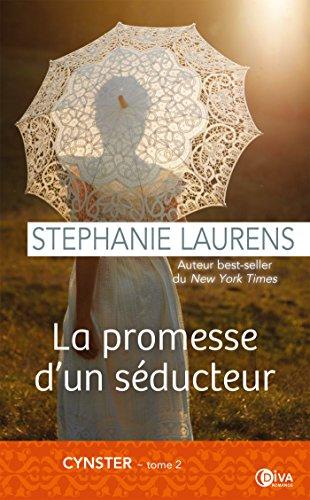 La promesse d'un séducteur: Cynster tome 2 par [Laurens, Stephanie]