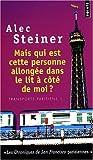 Telecharger Livres Mais qui est cette personne allongee dans le lit a cote de moi de Alec Steiner 26 juin 2008 Poche (PDF,EPUB,MOBI) gratuits en Francaise