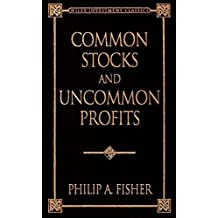 Common Stocks and Uncommon Profits (Wiley Investment Classics)