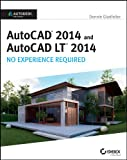 Image de AutoCAD 2014 and AutoCAD LT 2014: No Experience Required: Autodesk Official Press