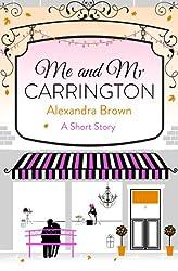 Me and Mr Carrington: A Short Story (Carrington's)