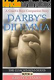 Darby's Dilemma: A Coach's Boys Special Edition (The Coach's Boys Series Book 6)