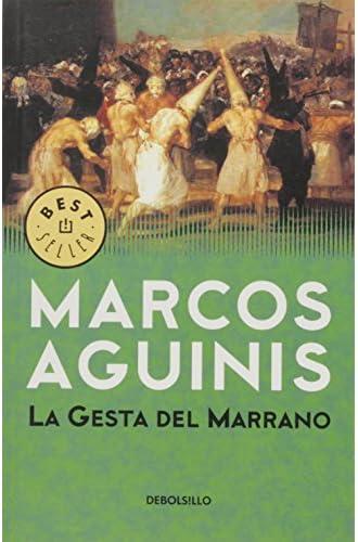 La Gesta Del Marrano / The Pig's Deed