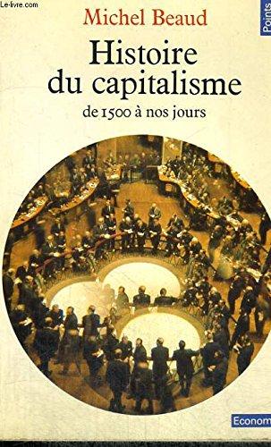 Histoire du capitalisme (De 1500 à nos ...