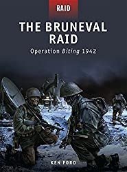 The Bruneval Raid: Operation Biting 1942 by Ken Ford (2010-08-24)
