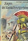 Sagen des klassischen Altertums - Gustav Schwab - Gustav Schwab
