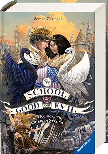 The School for Good and Evil, Band 4: Ein Königreich auf einen Streich (7 Teil Halloween 5,)