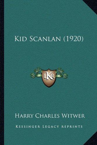 Kid Scanlan (1920)