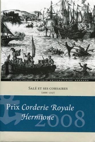 Salé et ses corsaires (1666-1727) : Un port de course marocain au XVIIe siècle