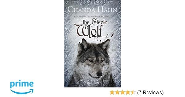The steele wolf iron butterfly amazon chanda hahn