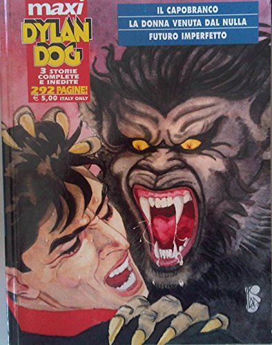 Dylan Dog - Maxi - n 6 Tre storie inedite complete -