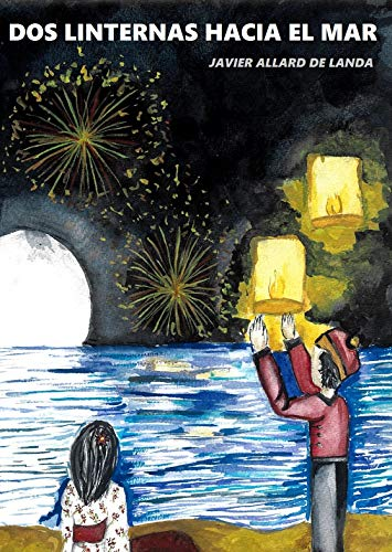 Dos linternas hacia el mar par Javier Allard de Landa