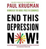 [ [ END THIS DEPRESSION NOW! - GREENLIGHT BY(KRUGMAN, PAUL )](AUTHOR)[COMPACT DISC]