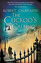 The Cuckoo's Calling (Cormoran Strike) by Robert Galbraith (2013-04-18)