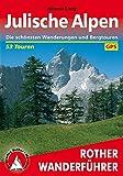 Julische Alpen: Die schönsten Wanderungen und Bergtouren. 53 Touren. Mit GPS-Tracks. (Rother Wanderführer) - Helmut Lang