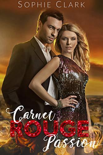 Carnet Rouge Passion par Sophie Clark