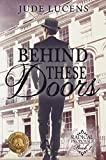 Behind These Doors: Radical Proposals Book 1 (English Edition)